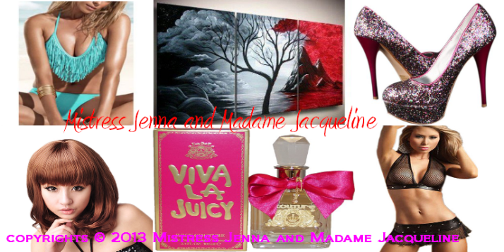 MISTRESS JENNA AND MADAME JACQUELINE